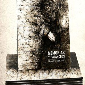 Memorias y Balanceos, de Lisandro Demarchi